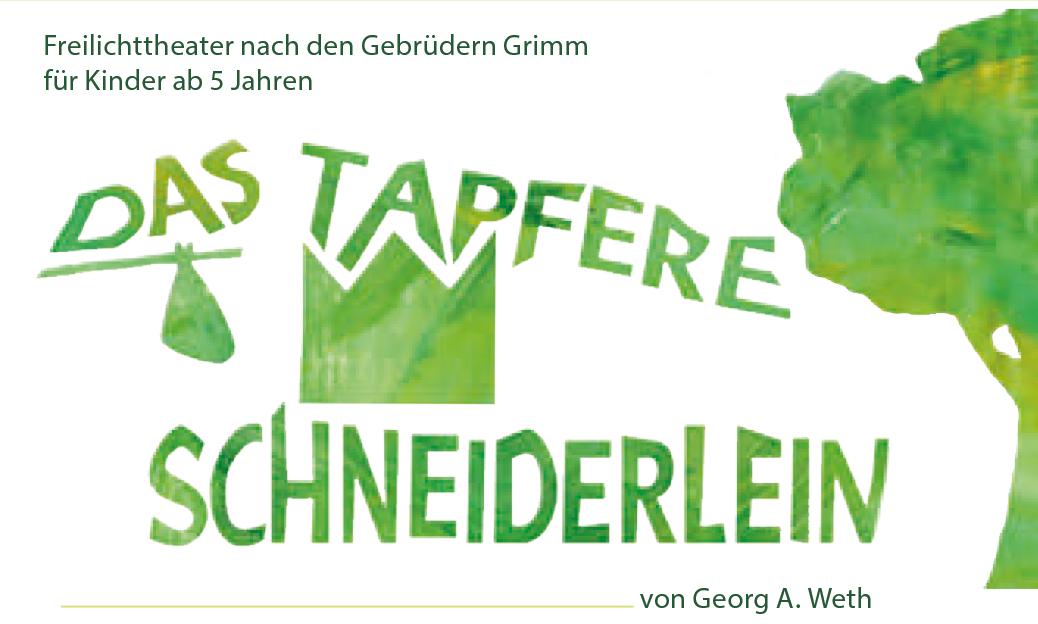 Das tapfere Schneiderlein – Freilichttheater nach den Gebrüdern Grimm